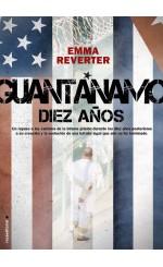 Guantánamo. Diez años
