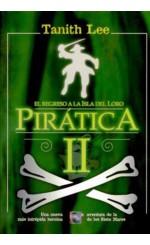 Pirática II. El regreso a la Isla del Loro