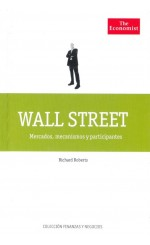 Wall Street. Mercados, mecanismos y participantes