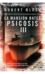 La mansión Bates. Psicosis III